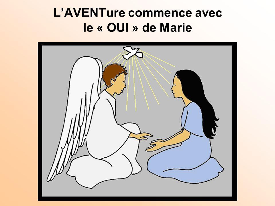 LAVENTure commence avec le « OUI » de Marie
