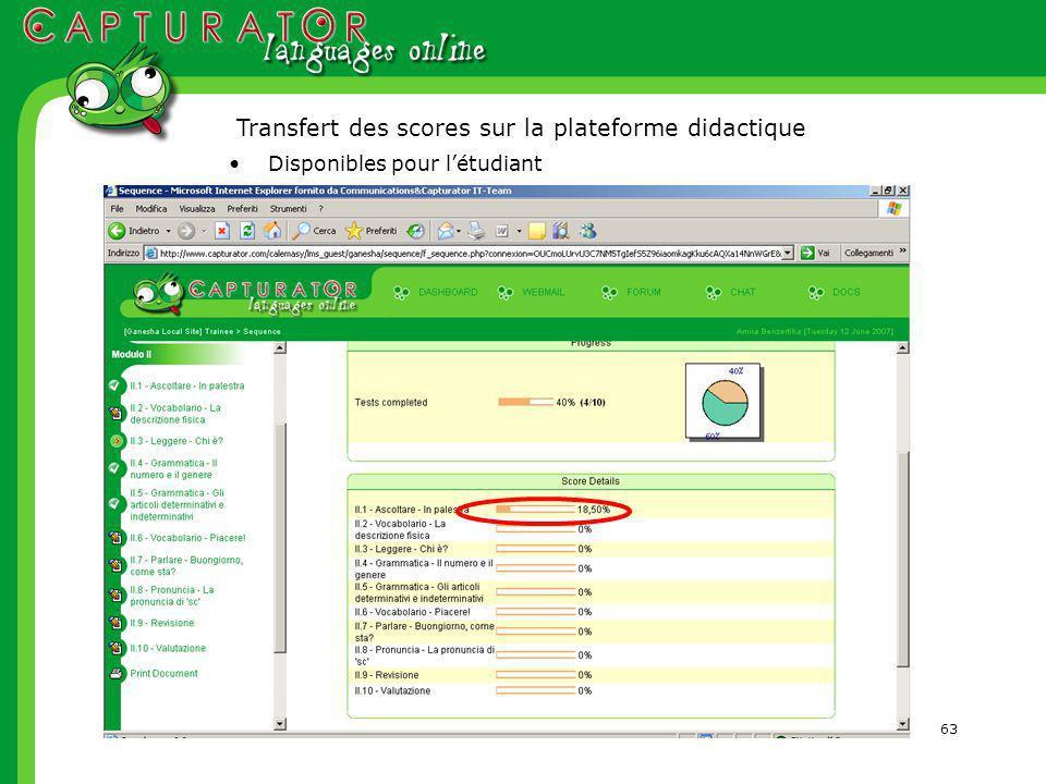 63 Transfert des scores sur la plateforme didactique Disponibles pour létudiant