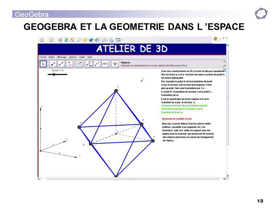 GeoGebra 19 GEOGEBRA ET LA GEOMETRIE DANS L ESPACE