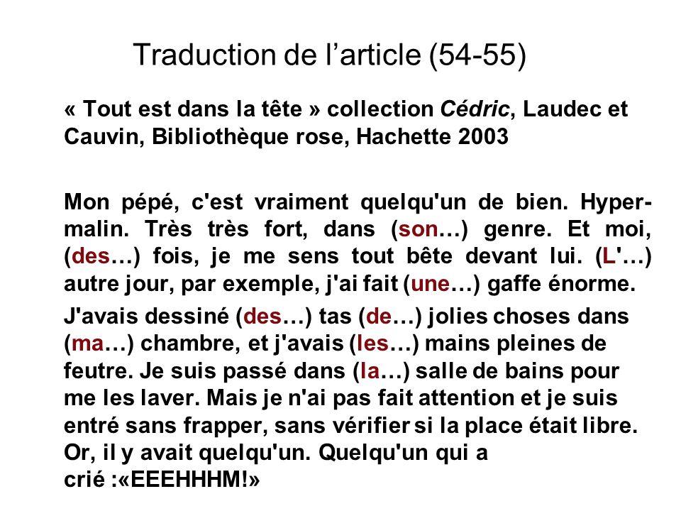 Traduction de larticle (54-55) « Tout est dans la tête » collection Cédric, Laudec et Cauvin, Bibliothèque rose, Hachette 2003 Mon pépé, c'est vraimen