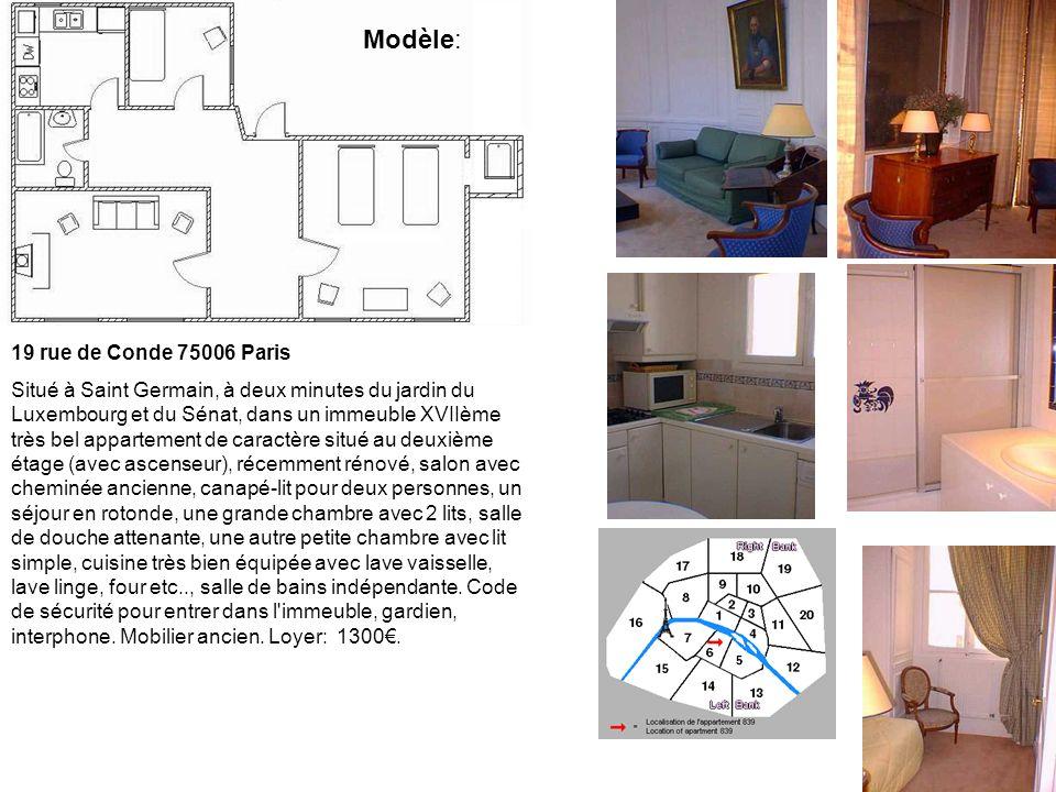 19 rue de Conde 75006 Paris Situé à Saint Germain, à deux minutes du jardin du Luxembourg et du Sénat, dans un immeuble XVIIème très bel appartement d