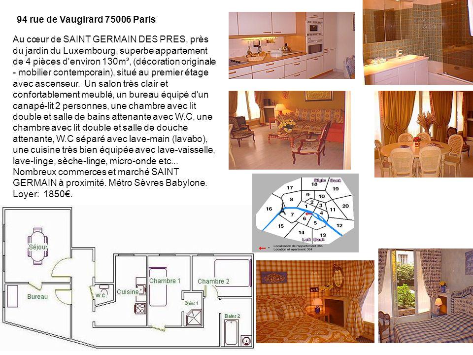 94 rue de Vaugirard 75006 Paris Au cœur de SAINT GERMAIN DES PRES, près du jardin du Luxembourg, superbe appartement de 4 pièces d environ 130m², (décoration originale - mobilier contemporain), situé au premier étage avec ascenseur.