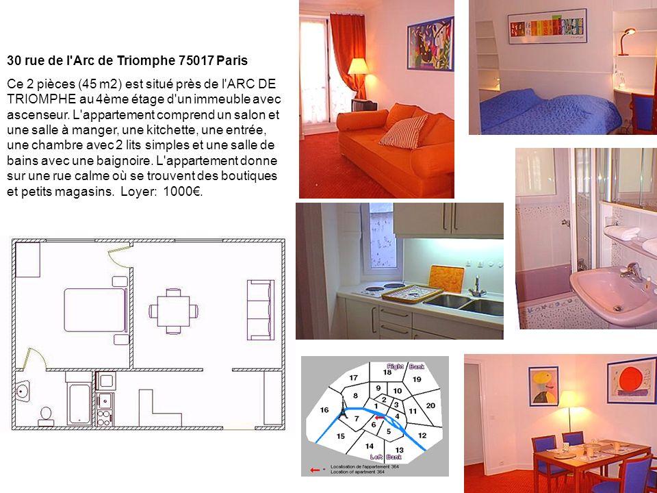 30 rue de l Arc de Triomphe 75017 Paris Ce 2 pièces (45 m2) est situé près de l ARC DE TRIOMPHE au 4ème étage d un immeuble avec ascenseur.