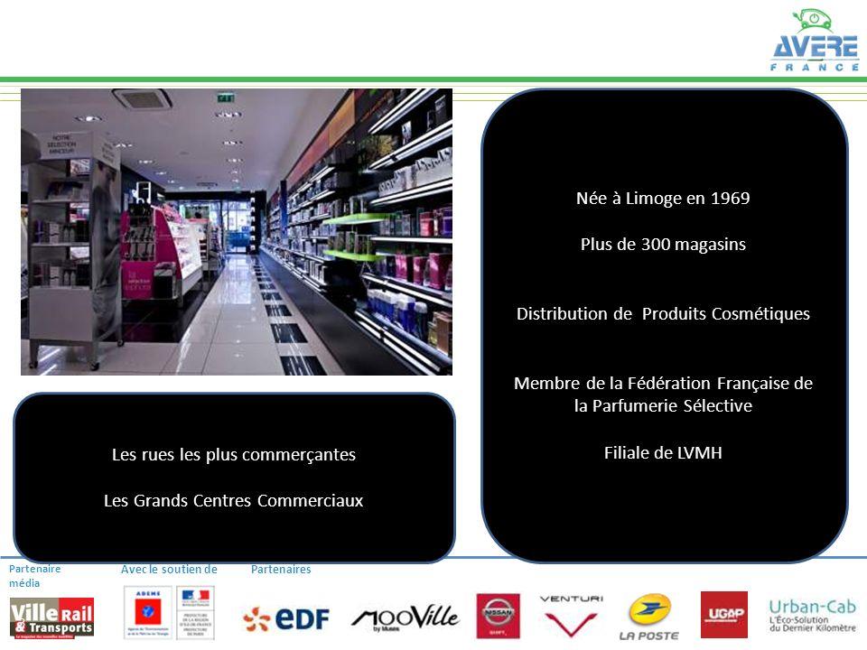 Partenaire média Avec le soutien dePartenaires SEPHORA en FRANCE 3 Née à Limoge en 1969 Plus de 300 magasins Distribution de Produits Cosmétiques Memb