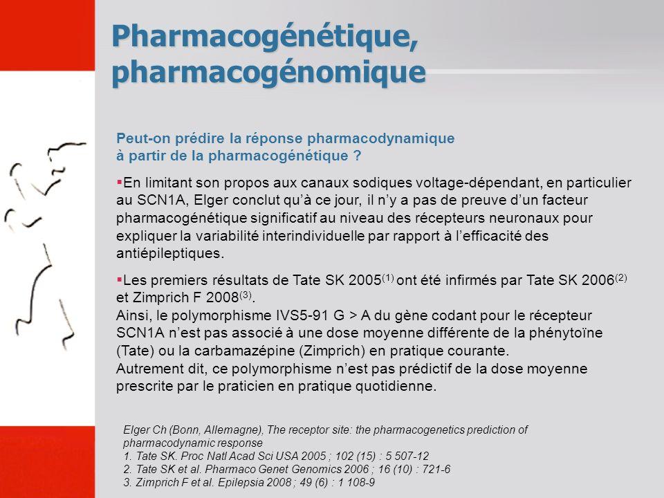 Pharmacogénétique, pharmacogénomique Peut-on prédire la réponse pharmacodynamique à partir de la pharmacogénétique ? En limitant son propos aux canaux