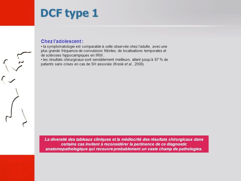 DCF type 1 La diversité des tableaux cliniques et la médiocrité des résultats chirurgicaux dans certains cas invitent à reconsidérer la pertinence de