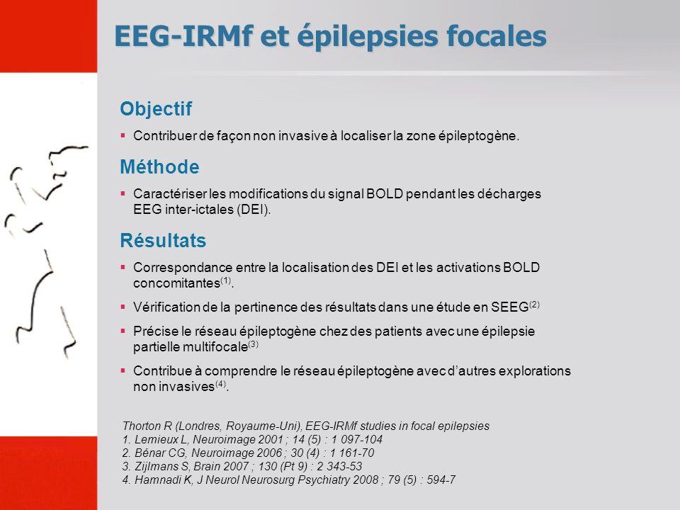 EEG-IRMf et épilepsies focales Thorton R (Londres, Royaume-Uni), EEG-IRMf studies in focal epilepsies 1.
