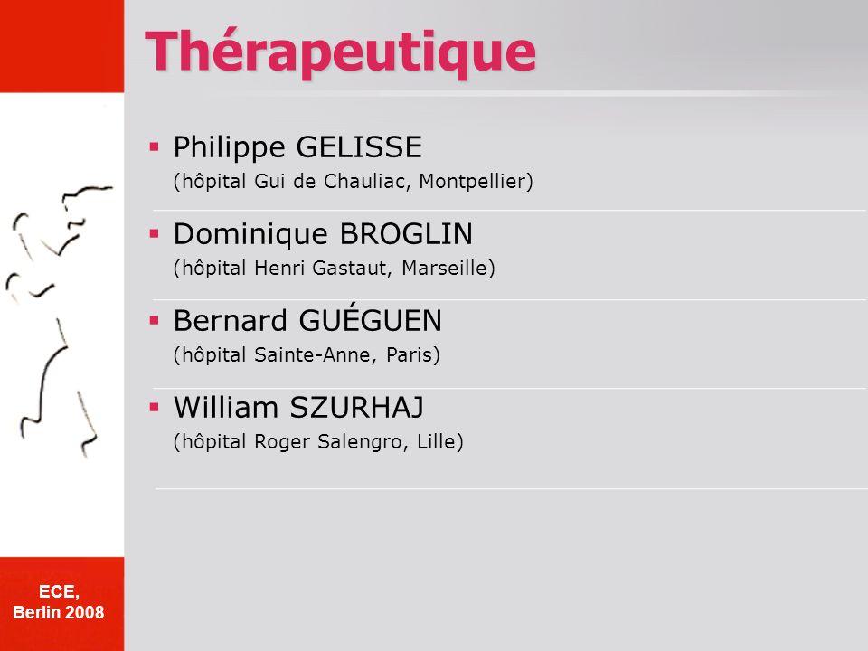 Philippe GELISSE (hôpital Gui de Chauliac, Montpellier) Dominique BROGLIN (hôpital Henri Gastaut, Marseille) Bernard GUÉGUEN (hôpital Sainte-Anne, Par