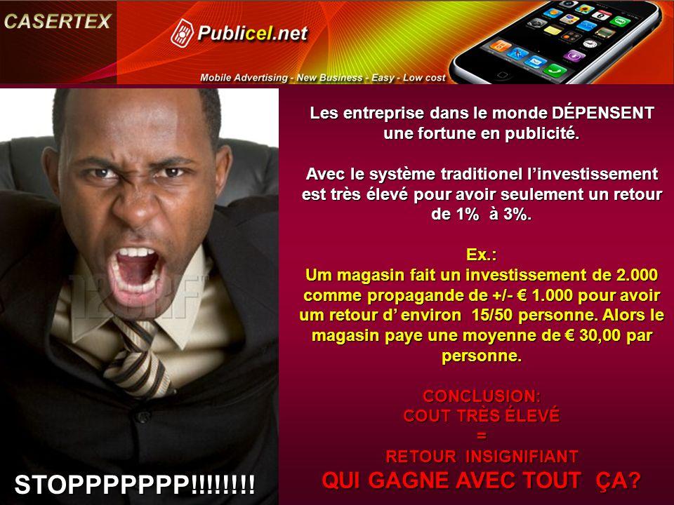 STOPPPPPPP!!!!!!!. Les entreprise dans le monde DÉPENSENT une fortune en publicité.