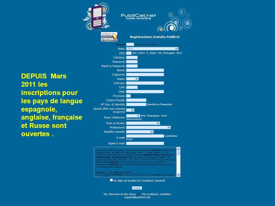 DEPUIS Mars 2011 les inscriptions pour les pays de langue espagnole, anglaise, française et Russe sont ouvertes.