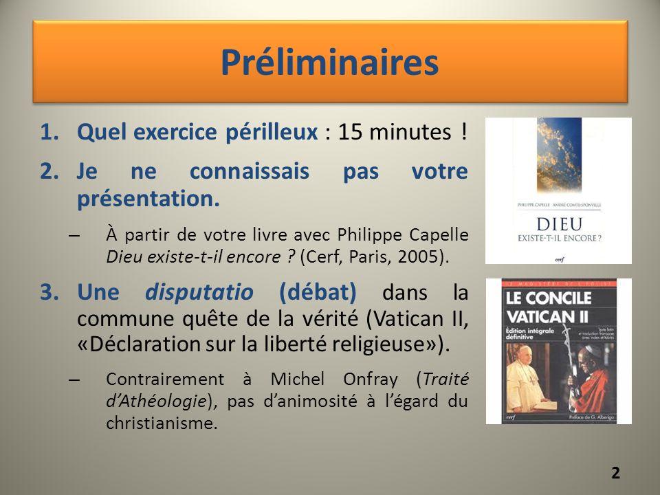 Préliminaires 1.Quel exercice périlleux : 15 minutes ! 2.Je ne connaissais pas votre présentation. – À partir de votre livre avec Philippe Capelle Die