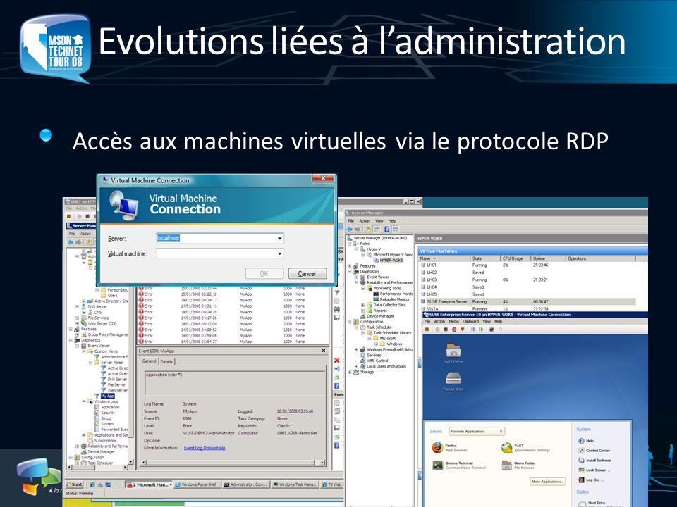 Evolutions liées à ladministration Accès aux machines virtuelles via le protocole RDP
