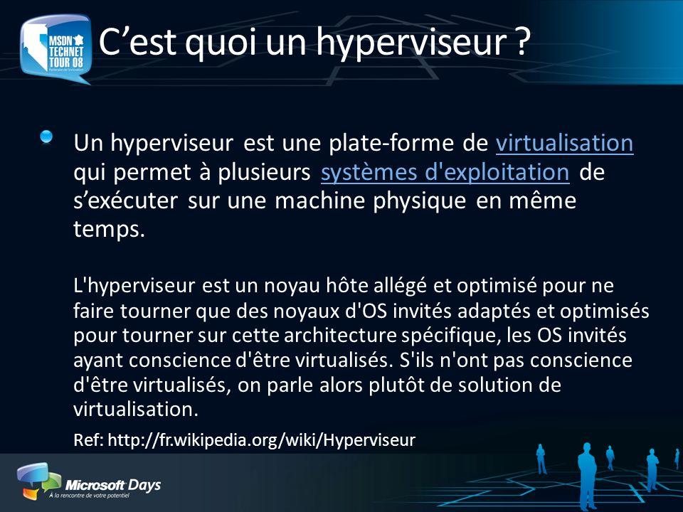 Cest quoi un hyperviseur ? Un hyperviseur est une plate-forme de virtualisation qui permet à plusieurs systèmes d'exploitation de sexécuter sur une ma