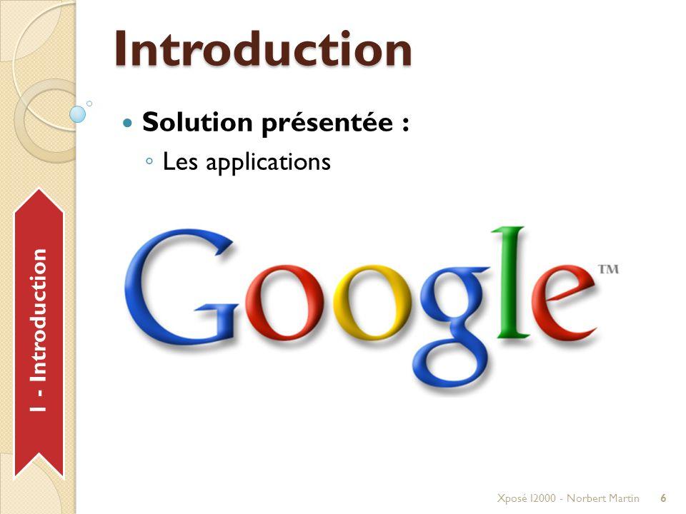 1 - Introduction Introduction Nos Mocks : Xposé I2000 - Norbert Martin7 Chef Projet (CP) Développeur(Dev)Architecte (Archi)