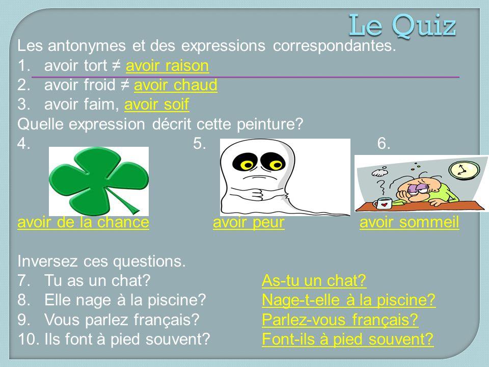 Les antonymes et des expressions correspondantes. 1.