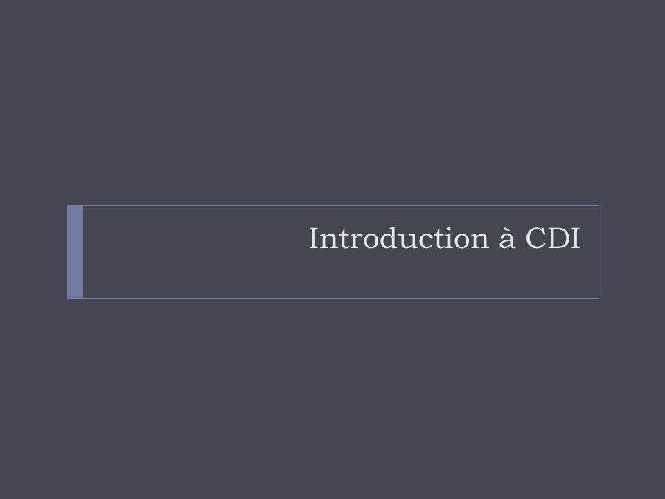 Introduction à CDI