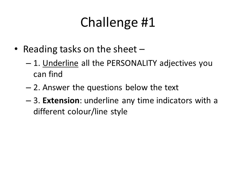 Challenge #1 Reading tasks on the sheet – – 1.