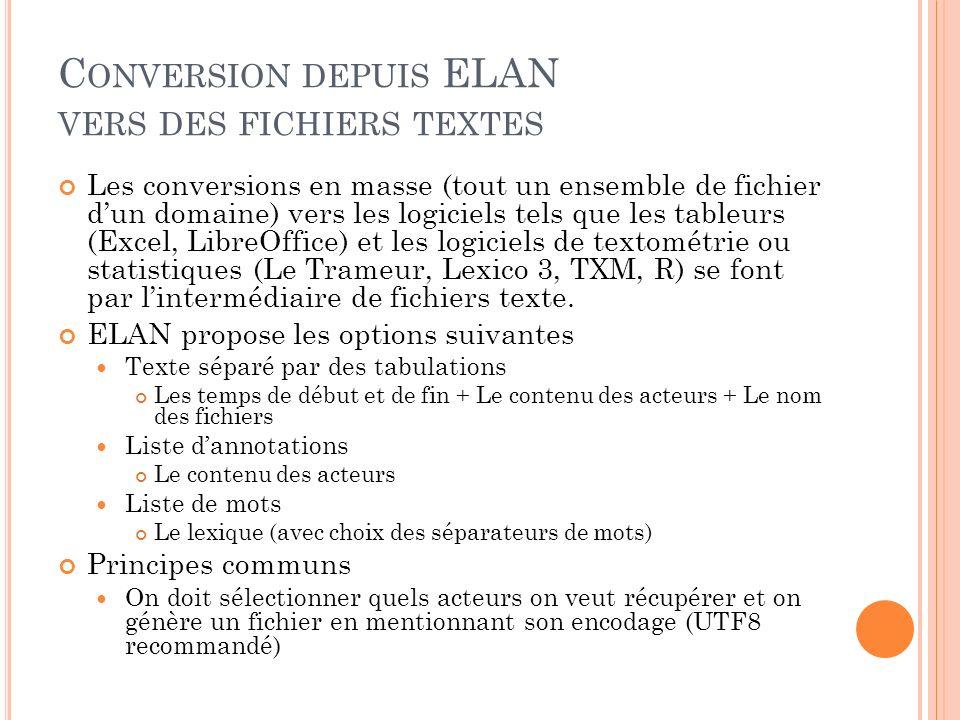 E XEMPLES CLAN Extraire tous les énoncés de ladulte flo +d *.cha kwal -t*CHI +d +f *.flo.cex longtier *.flo.kwal.cex chstring -w +s + - +y +1 *.cex remplace les + par des - Extraire les énoncés de lenfant et les lignes phonétiques pour utilisation dans un tableur flo +d *.cha kwal +t*CHI +t%pho +d4 +f *.flo.cex