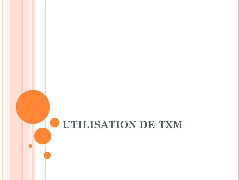 E DITION DE TEXTE Tous les extractions de texte brut sont lisibles et peuvent être éditées par des logiciels dits dédition de texte brut comme: Notepad++ (windows) JEdit (Windows, Mac, Linux) TextWrangler (Mac) Notepad++ et TextWrangler permettent de modifier le codepage (la gestion des accents) pour corriger des incompatibilités apparaissant avec les autres logiciels Si les fichiers sont au format tableur avec une séparation de colonnes réalisée avec une tabulation, alors il est possible de faire directement des copier-coller vers les tableurs (et inversement) Ils permettent des modifications rapides et systématiques avec des macros (Notepad++, JEdit).