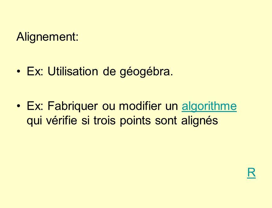 Alignement: Ex: Utilisation de géogébra.