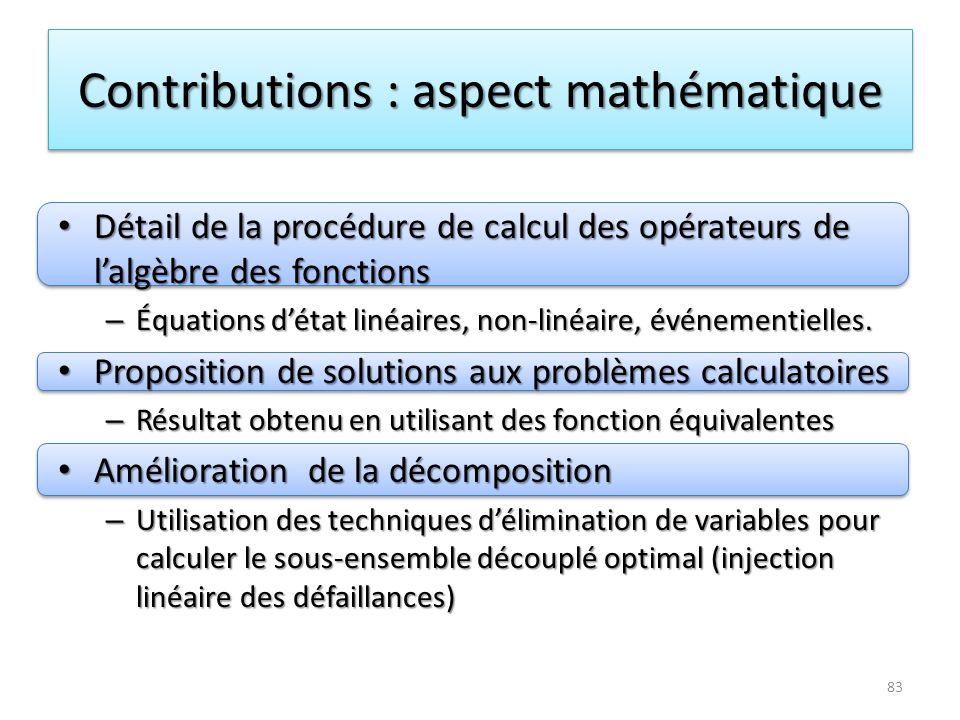 Contributions : aspect mathématique Détail de la procédure de calcul des opérateurs de lalgèbre des fonctions Détail de la procédure de calcul des opé