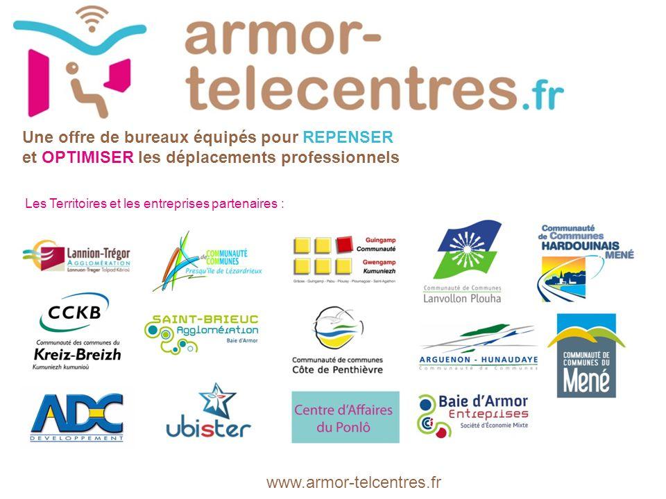 www.armor-telcentres.fr Une offre de bureaux équipés pour REPENSER et OPTIMISER les déplacements professionnels Les Territoires et les entreprises partenaires :
