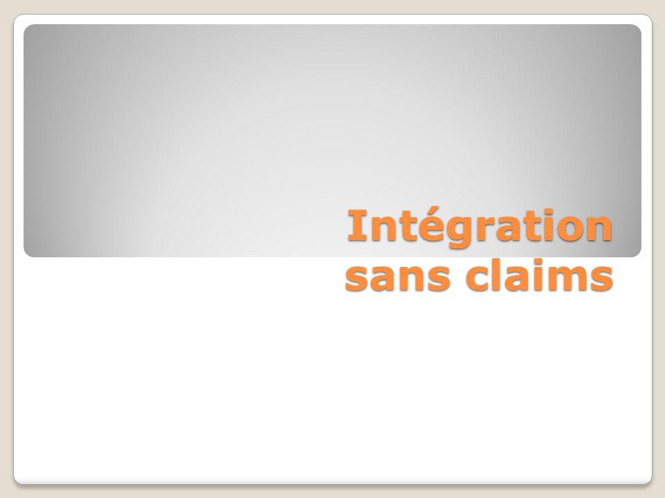Intégration sans claims