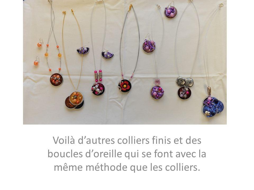 Voilà dautres colliers finis et des boucles doreille qui se font avec la même méthode que les colliers.