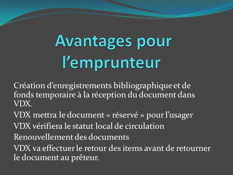 Création denregistrements bibliographique et de fonds temporaire à la réception du document dans VDX.