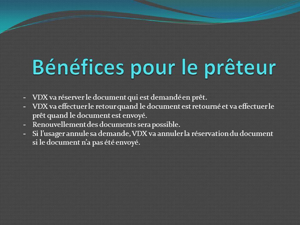 -VDX va réserver le document qui est demandé en prêt.
