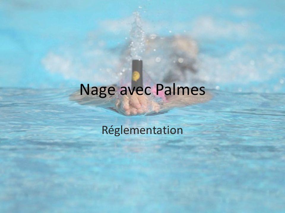Nage avec Palmes Réglementation