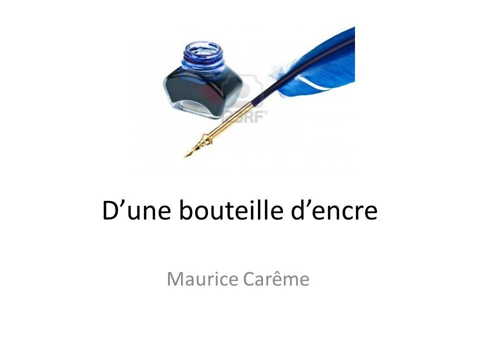 Dune bouteille dencre Maurice Carême