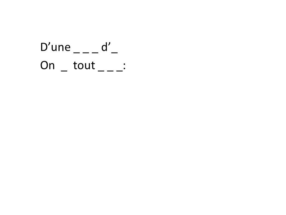 Dune _ _ _ d_ On _ tout _ _ _:
