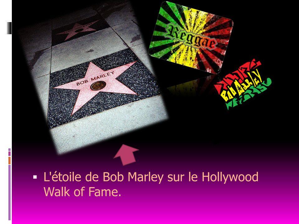 L étoile de Bob Marley sur le Hollywood Walk of Fame.