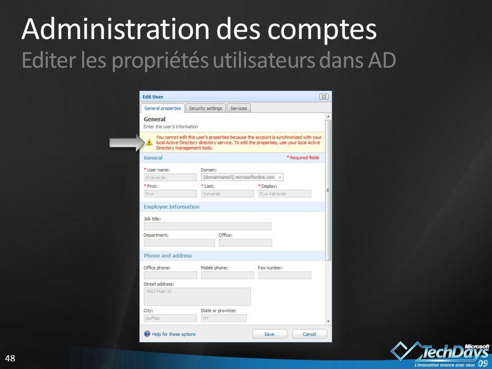 48 Administration des comptes Editer les propriétés utilisateurs dans AD