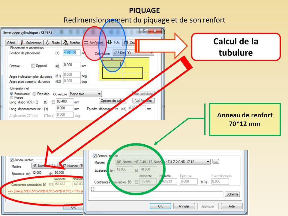 PIQUAGE Redimensionnement du piquage et de son renfort Calcul de la tubulure Anneau de renfort 70*12 mm