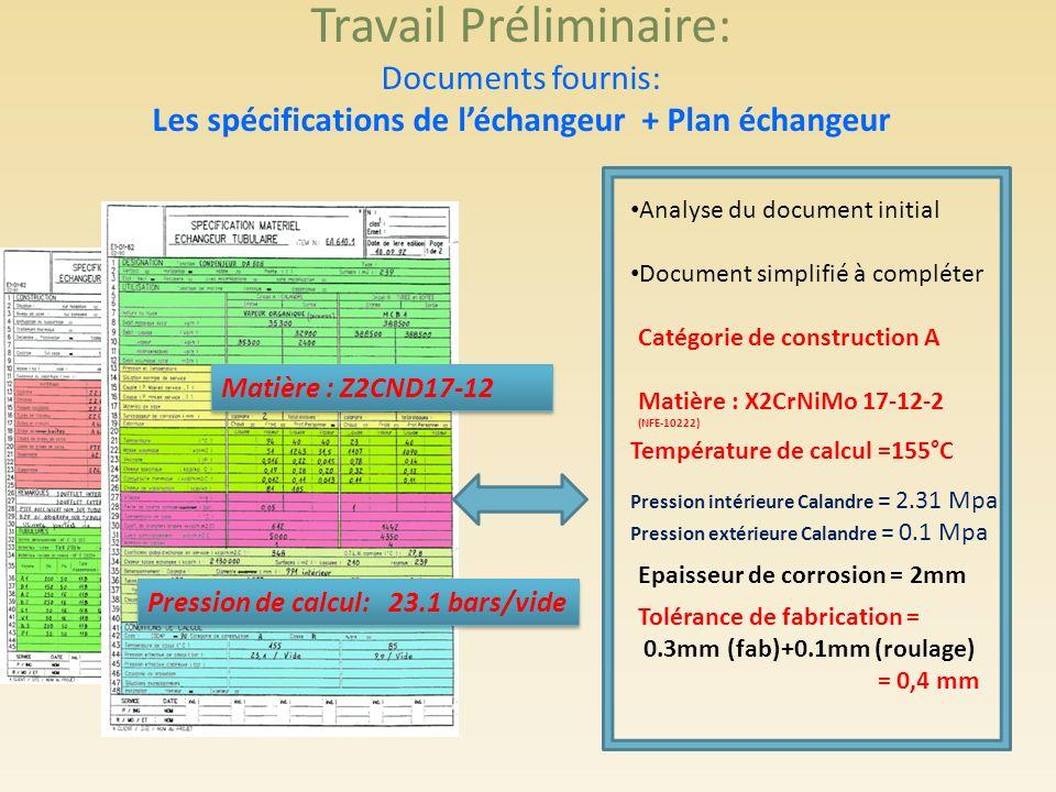 Travail Préliminaire: Documents fournis: Les spécifications de léchangeur + Plan échangeur Analyse du document initial Document simplifié à compléter