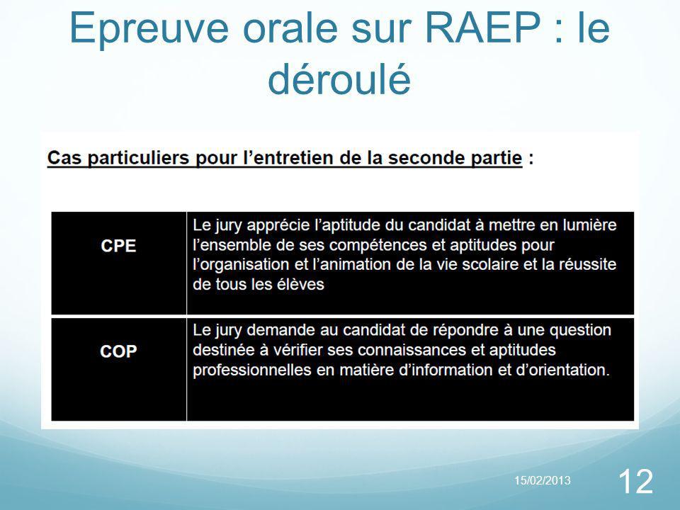 Epreuve orale sur RAEP : le déroulé 15/02/2013 12