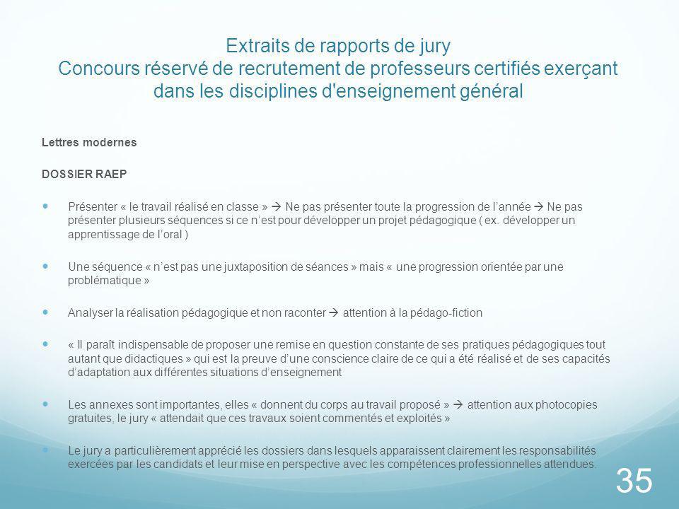 Extraits de rapports de jury Concours réservé de recrutement de professeurs certifiés exerçant dans les disciplines d'enseignement général Lettres mod