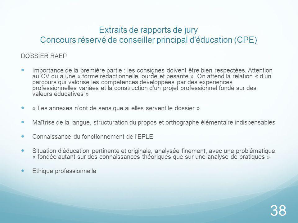Extraits de rapports de jury Concours réservé de conseiller principal d'éducation (CPE) DOSSIER RAEP Importance de la première partie : les consignes