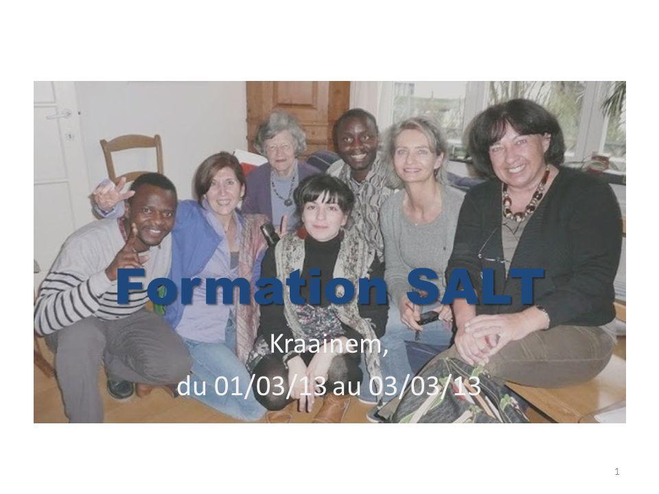 Kraainem, du 01/03/13 au 03/03/13 Formation SALT 1