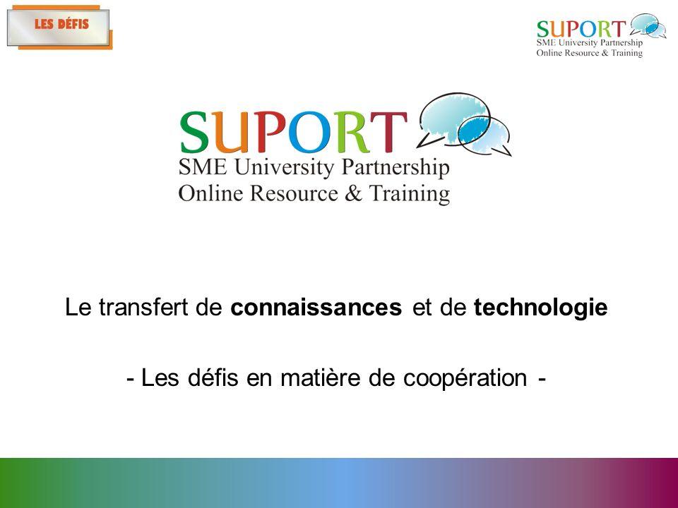 Le transfert de connaissances et de technologie - Les défis en matière de coopération -