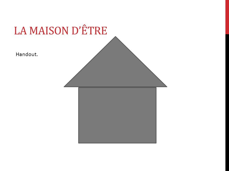 LA MAISON DÊTRE Handout.