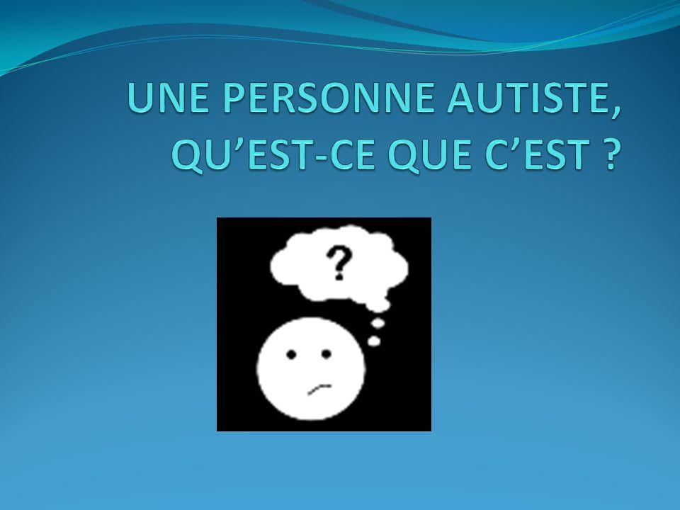 La personne autiste peut dire si elle est triste ou contente mais ne reconnait pas toujours les émotions entre les deux.