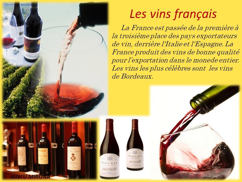 La France est passée de la première à la troisième place des pays exportateurs de vin, derrière l'Italie et l'Espagne. La France produit des vins de b