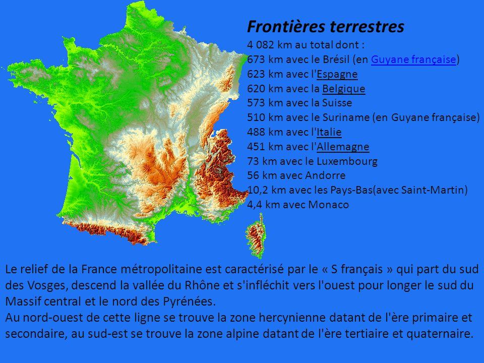 Frontières terrestres 4 082 km au total dont : 673 km avec le Brésil (en Guyane française)Guyane française 623 km avec l'Espagne 620 km avec la Belgiq