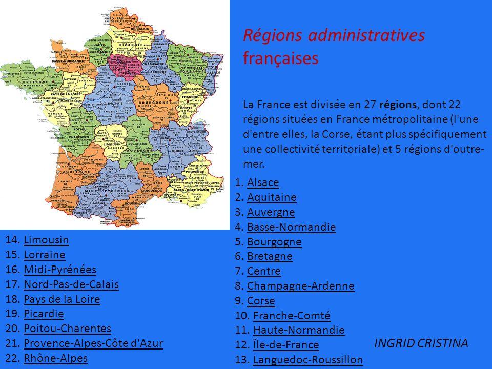 Régions administratives françaises La France est divisée en 27 régions, dont 22 régions situées en France métropolitaine (l'une d'entre elles, la Cors