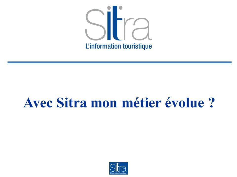 Avec Sitra mon métier évolue ?