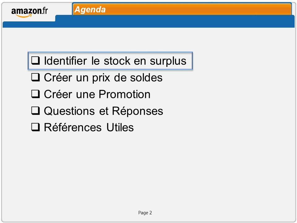 Agenda Identifier le stock en surplus Créer un prix de soldes Créer une Promotion Questions et Réponses Références Utiles Page 2