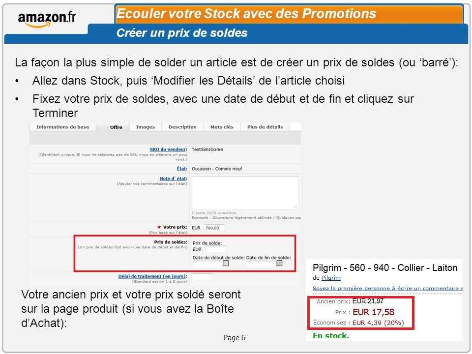 Page 6 Ecouler votre Stock avec des Promotions Créer un prix de soldes La façon la plus simple de solder un article est de créer un prix de soldes (ou